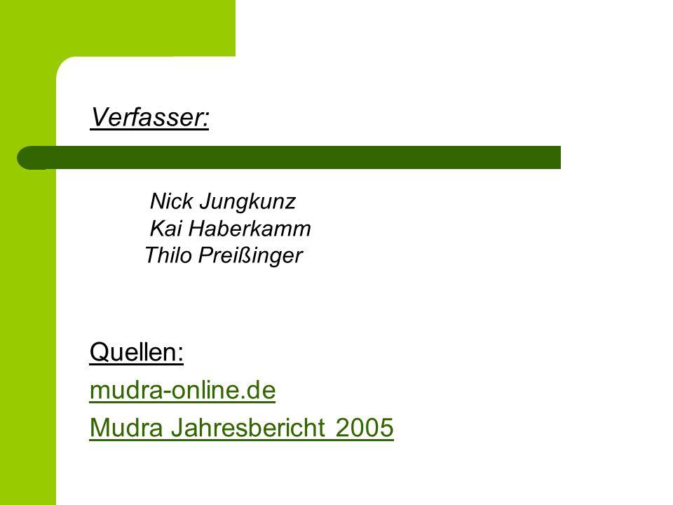 Verfasser: Quellen: mudra-online.de Mudra Jahresbericht 2005