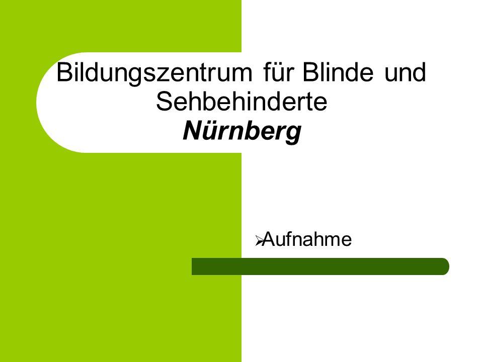 Bildungszentrum für Blinde und Sehbehinderte Nürnberg