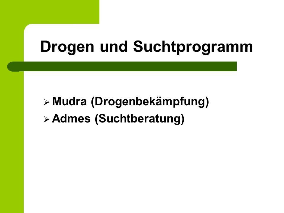 Drogen und Suchtprogramm