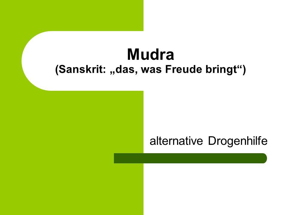 """Mudra (Sanskrit: """"das, was Freude bringt )"""