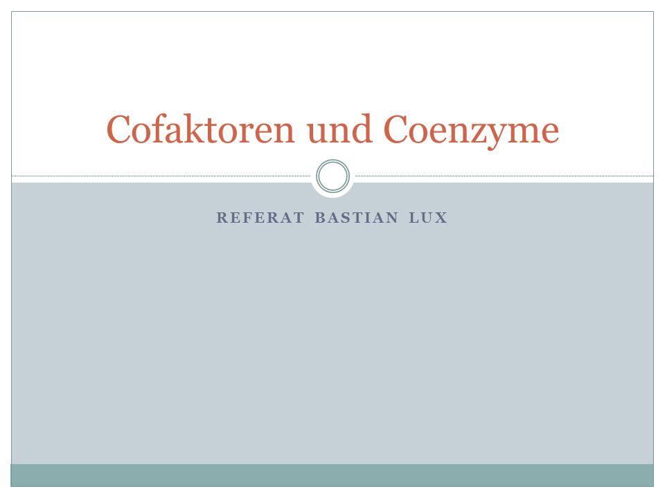 Cofaktoren und Coenzyme