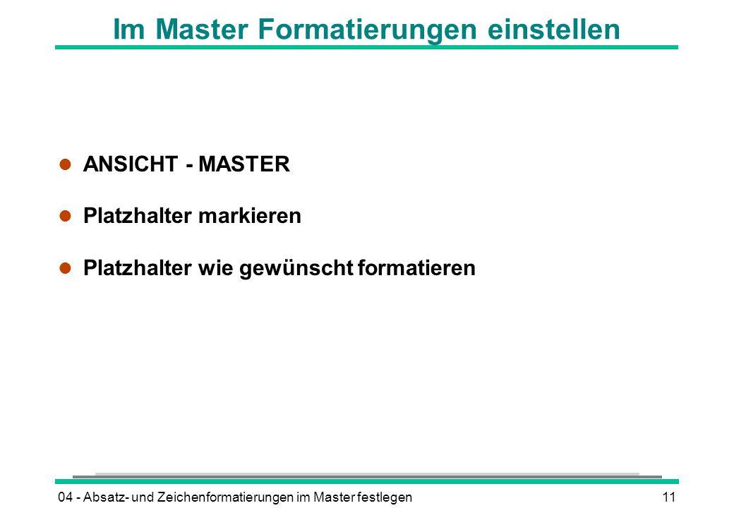 Im Master Formatierungen einstellen