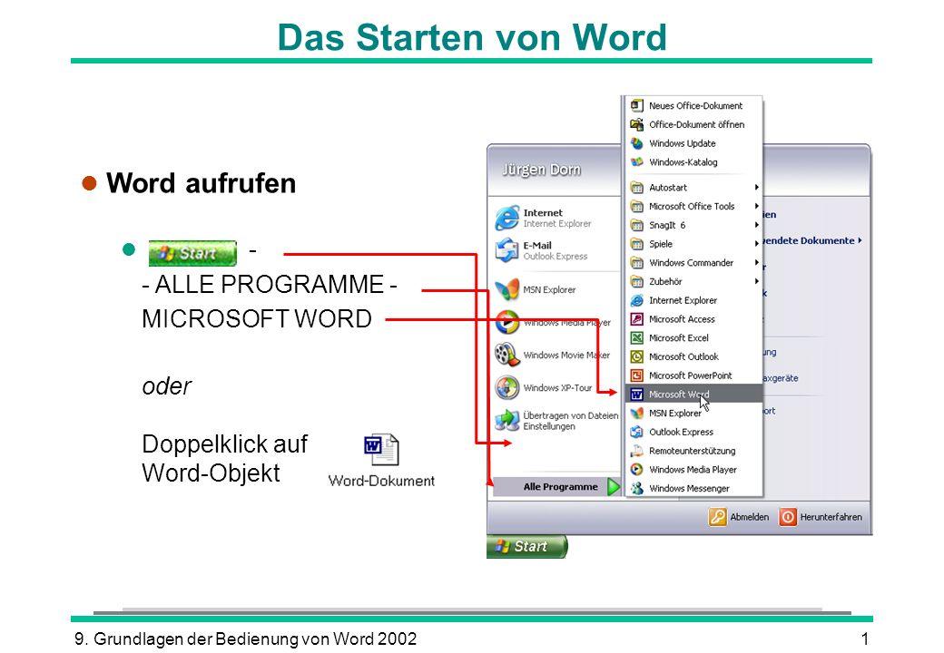Das Starten von Word Word aufrufen - - ALLE PROGRAMME - MICROSOFT WORD