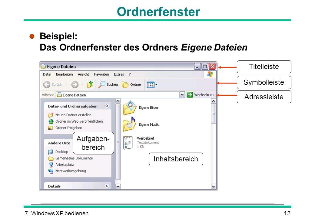 Ordnerfenster Beispiel: Das Ordnerfenster des Ordners Eigene Dateien