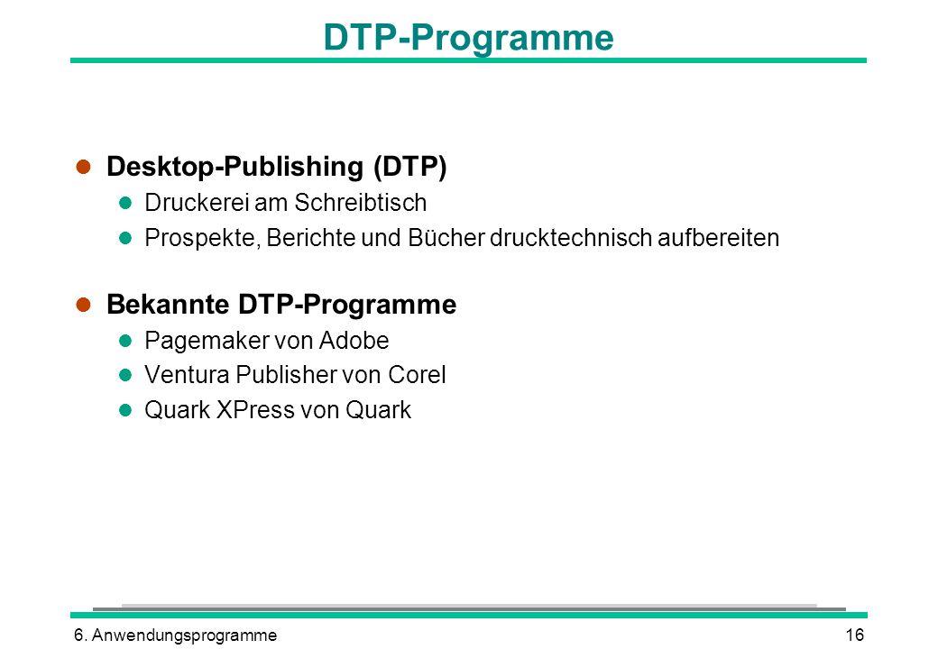 DTP-Programme Desktop-Publishing (DTP) Bekannte DTP-Programme