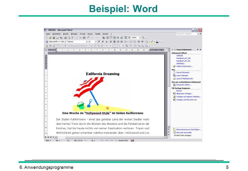 Beispiel: Word 6. Anwendungsprogramme