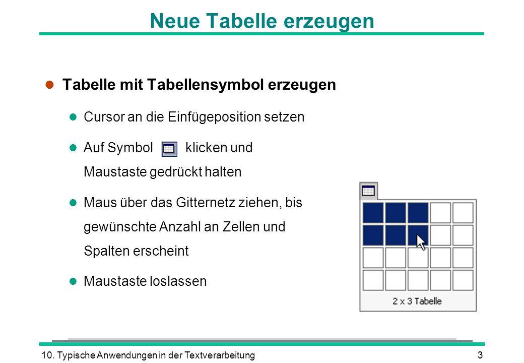 Neue Tabelle erzeugen Tabelle mit Tabellensymbol erzeugen