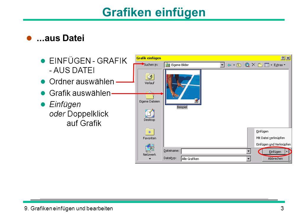 Grafiken einfügen ...aus Datei EINFÜGEN - GRAFIK - AUS DATEI