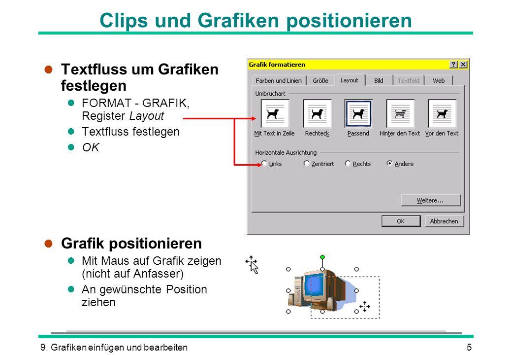 Clips und Grafiken positionieren