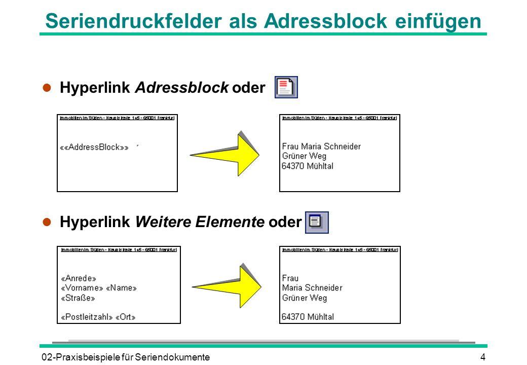 Seriendruckfelder als Adressblock einfügen