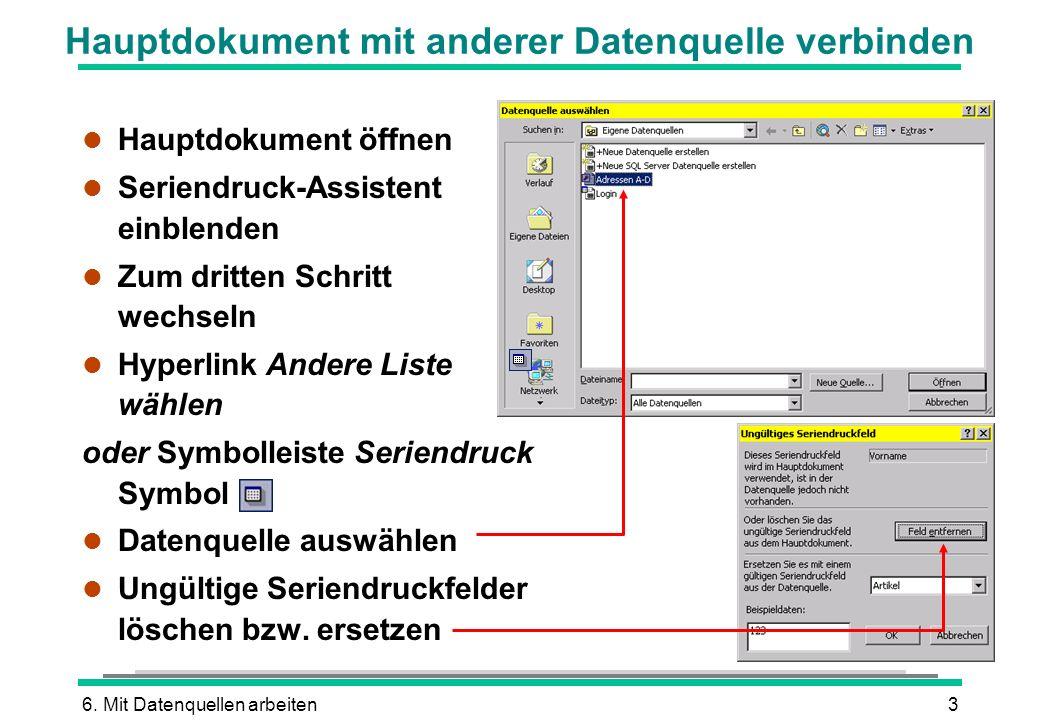Hauptdokument mit anderer Datenquelle verbinden