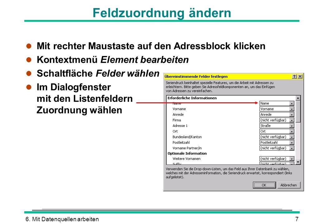 Feldzuordnung ändern Mit rechter Maustaste auf den Adressblock klicken