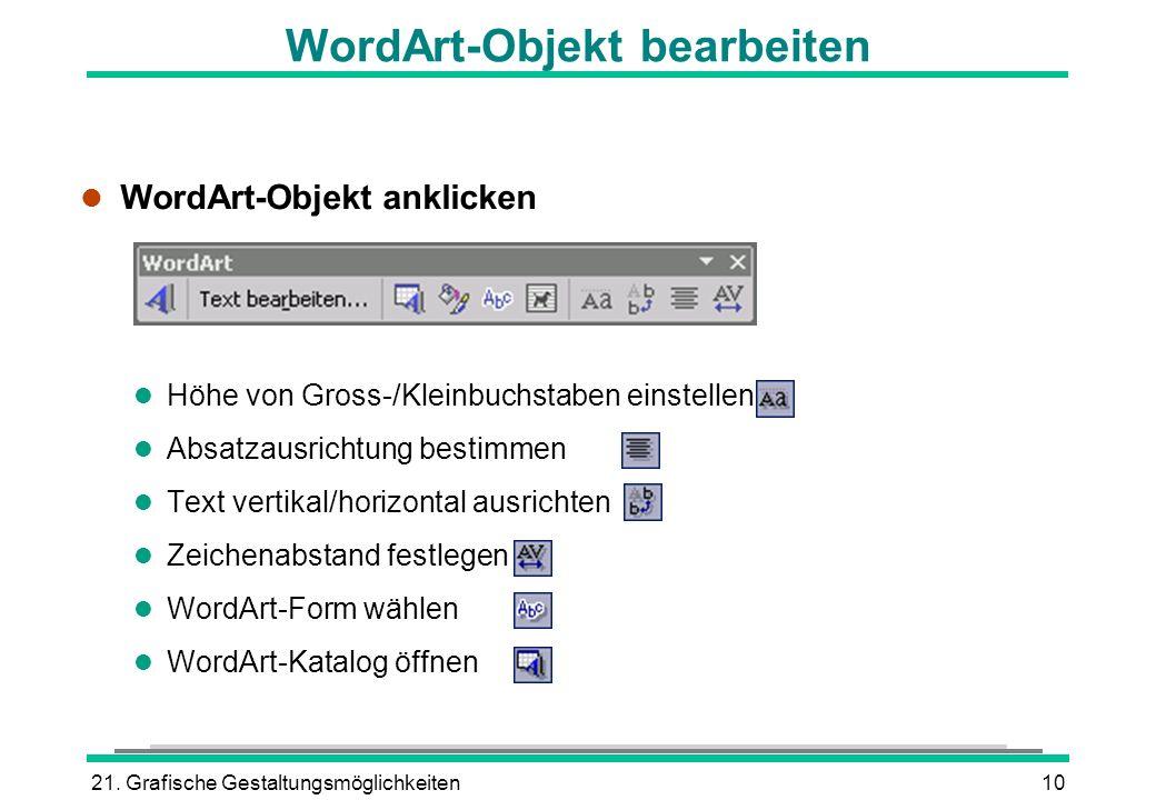 WordArt-Objekt bearbeiten
