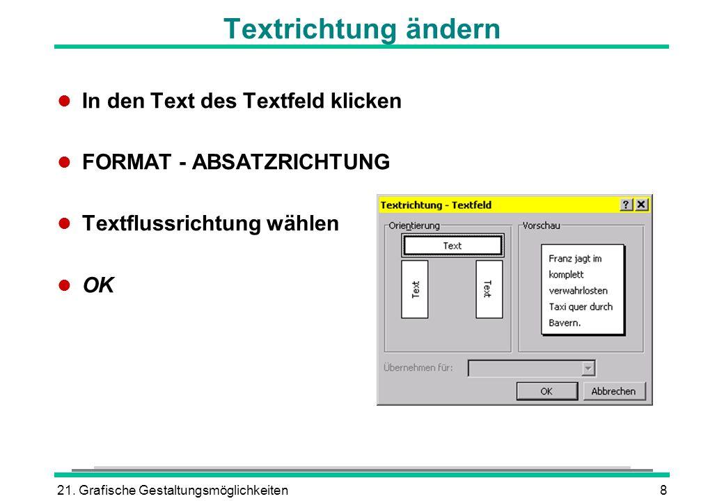 Textrichtung ändern In den Text des Textfeld klicken