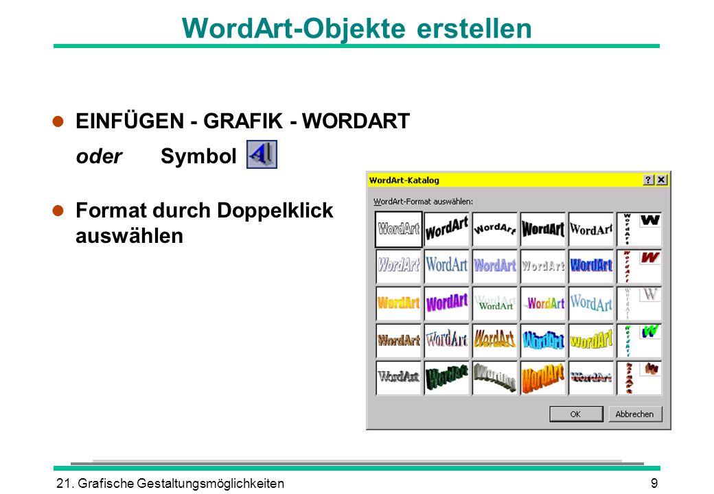 WordArt-Objekte erstellen