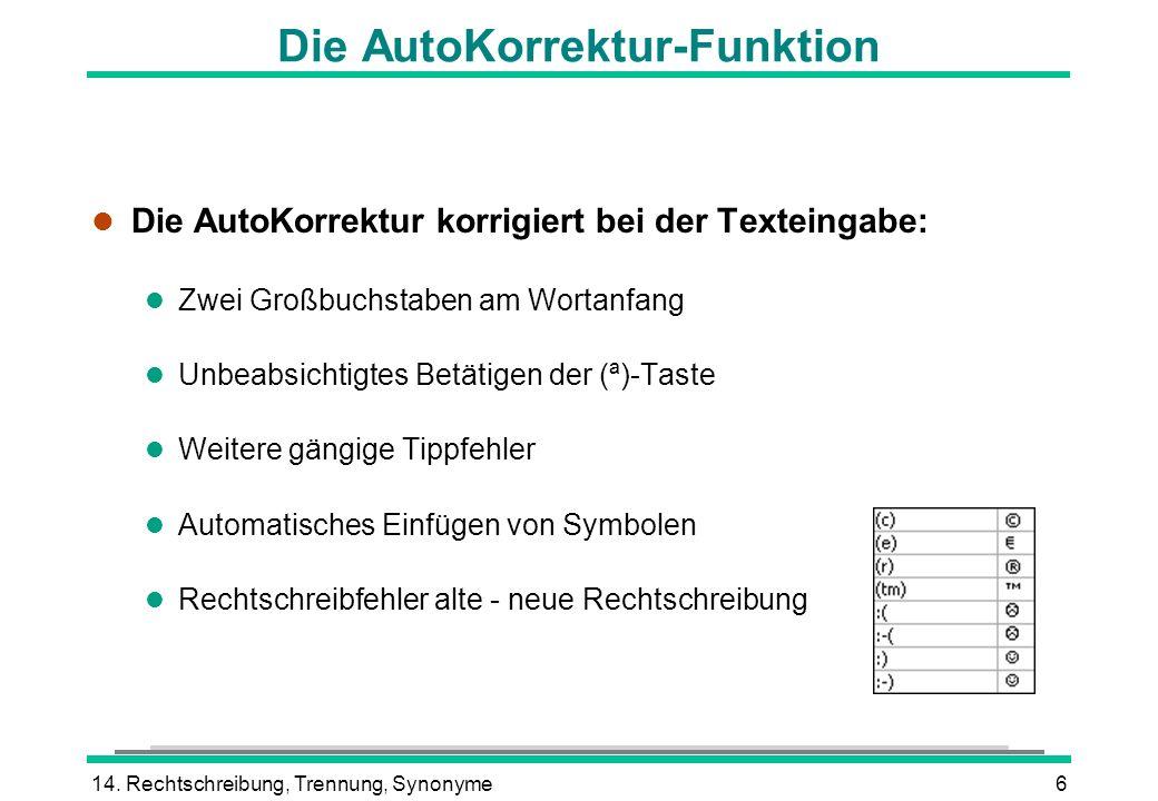 Die AutoKorrektur-Funktion