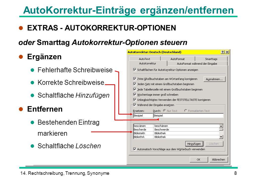 AutoKorrektur-Einträge ergänzen/entfernen