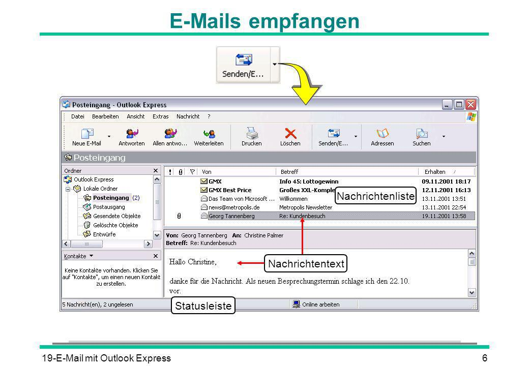 E-Mails empfangen Nachrichtenliste Nachrichtentext Statusleiste