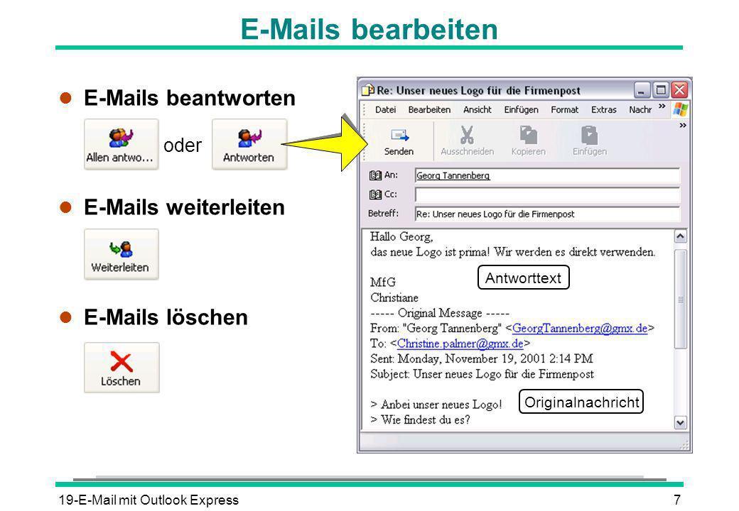 E-Mails bearbeiten E-Mails beantworten E-Mails weiterleiten