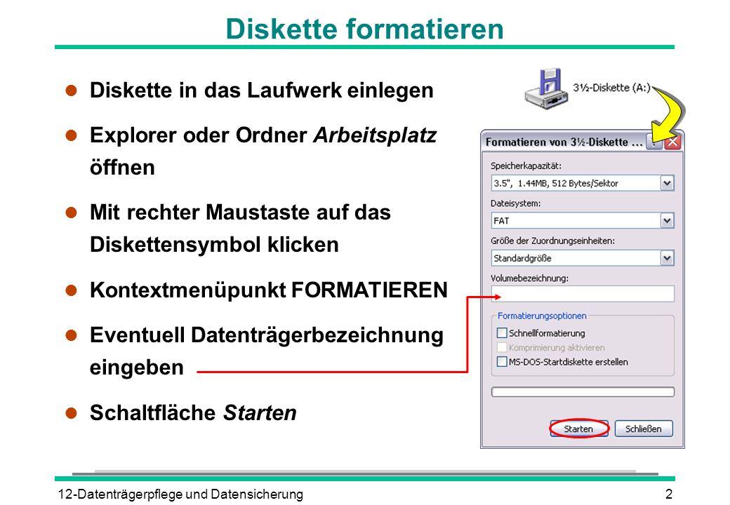 Diskette formatieren Diskette in das Laufwerk einlegen