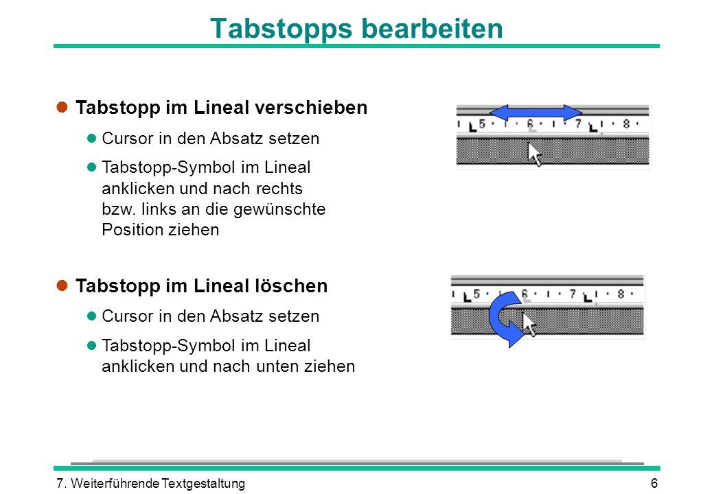 Tabstopps bearbeiten Tabstopp im Lineal verschieben