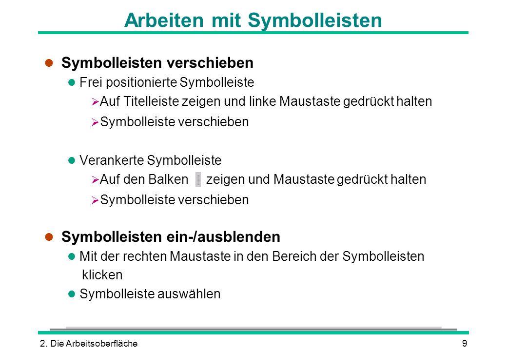 Arbeiten mit Symbolleisten
