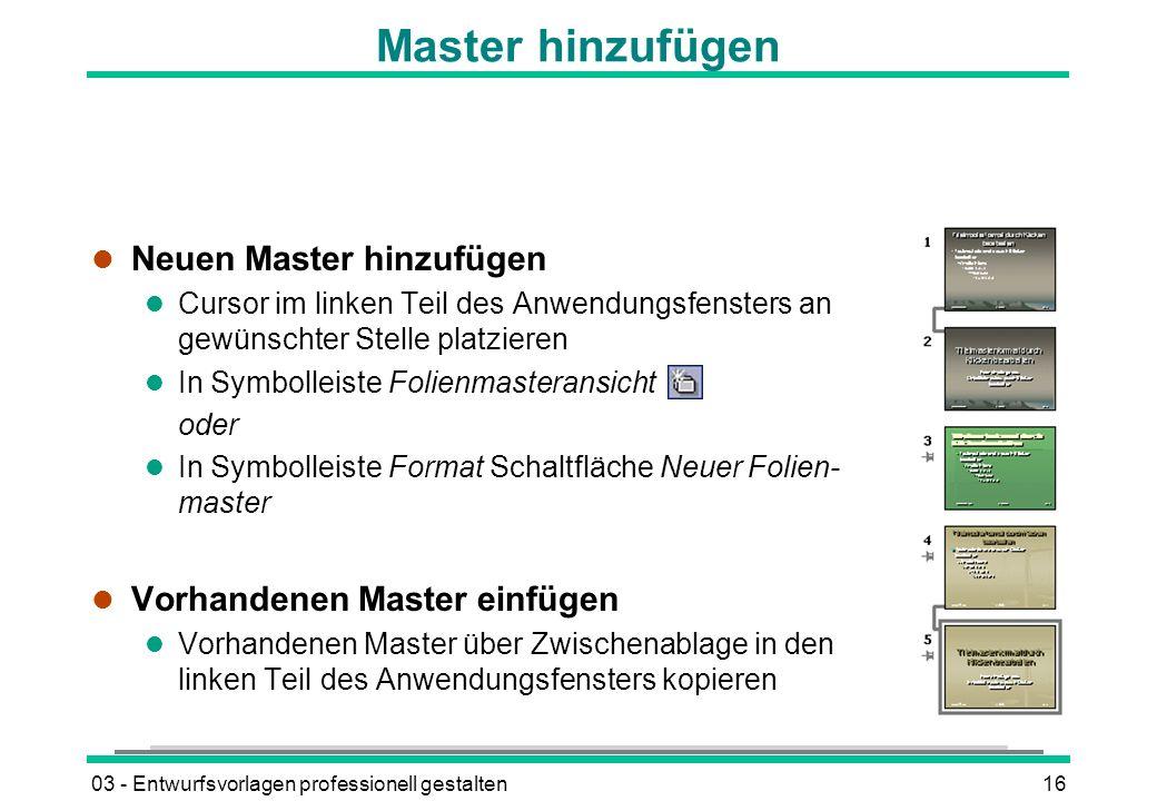 Master hinzufügen Neuen Master hinzufügen Vorhandenen Master einfügen
