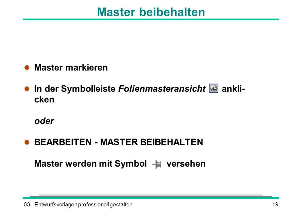 Master beibehalten Master markieren