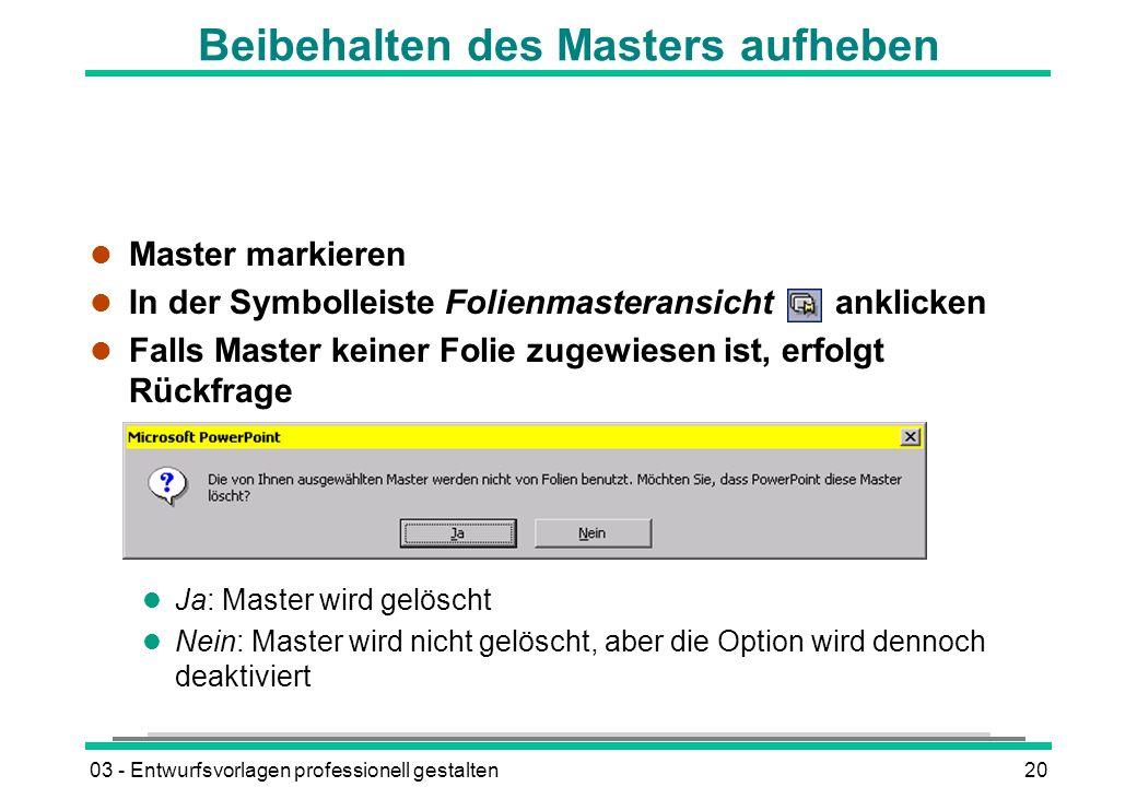 Beibehalten des Masters aufheben