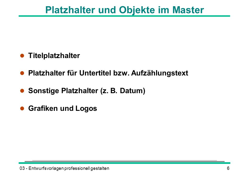 Platzhalter und Objekte im Master
