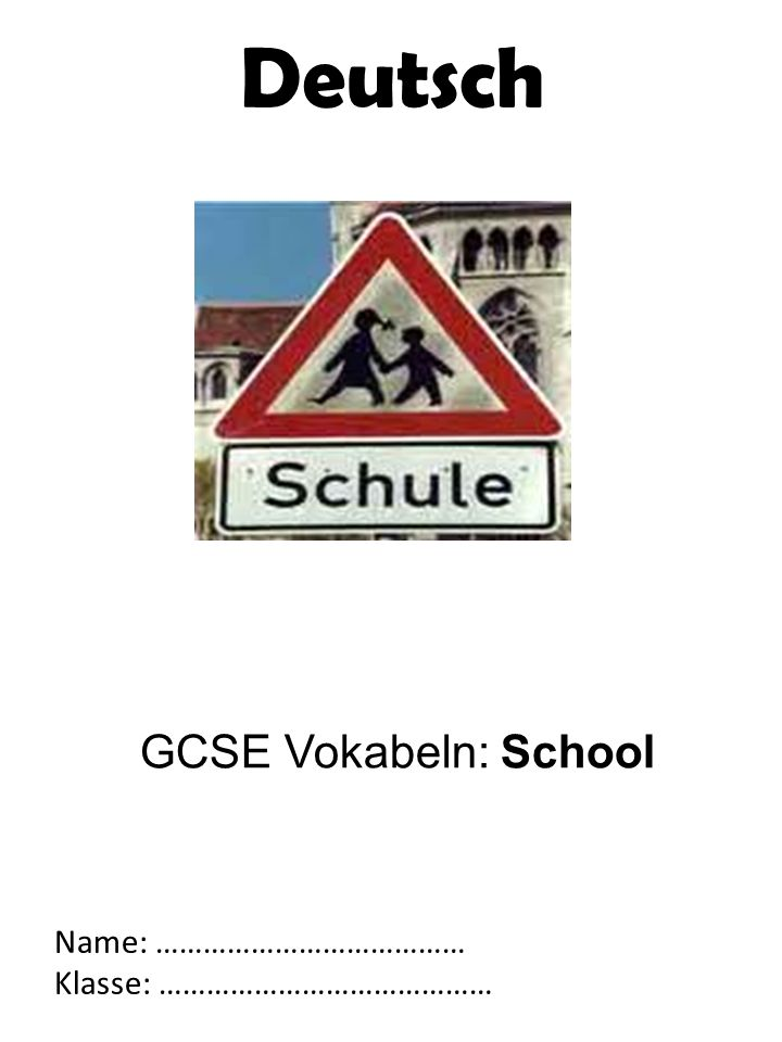 Deutsch GCSE Vokabeln: School