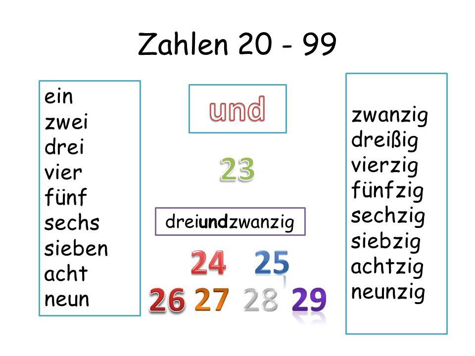 und 23 24 25 26 27 28 29 Zahlen 20 - 99 ein zwanzig zwei dreißig drei