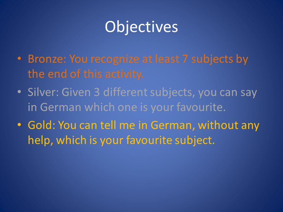 Objectives Bronze: You recognize at least 7 subjects by the end of this activity.