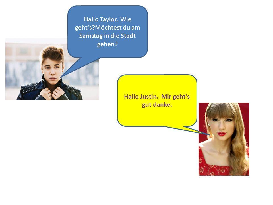 Hallo Justin. Mir geht's gut danke.