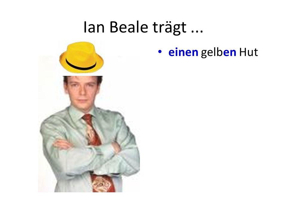 Ian Beale trägt ... einen gelben Hut