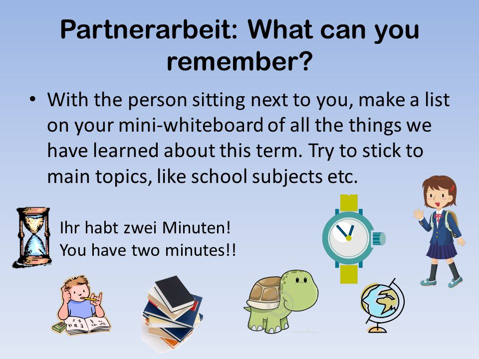Partnerarbeit: What can you remember