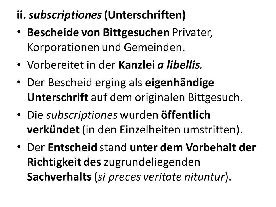 ii. subscriptiones (Unterschriften)