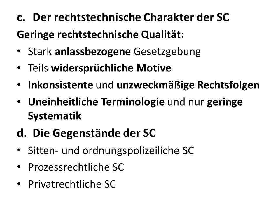 Der rechtstechnische Charakter der SC