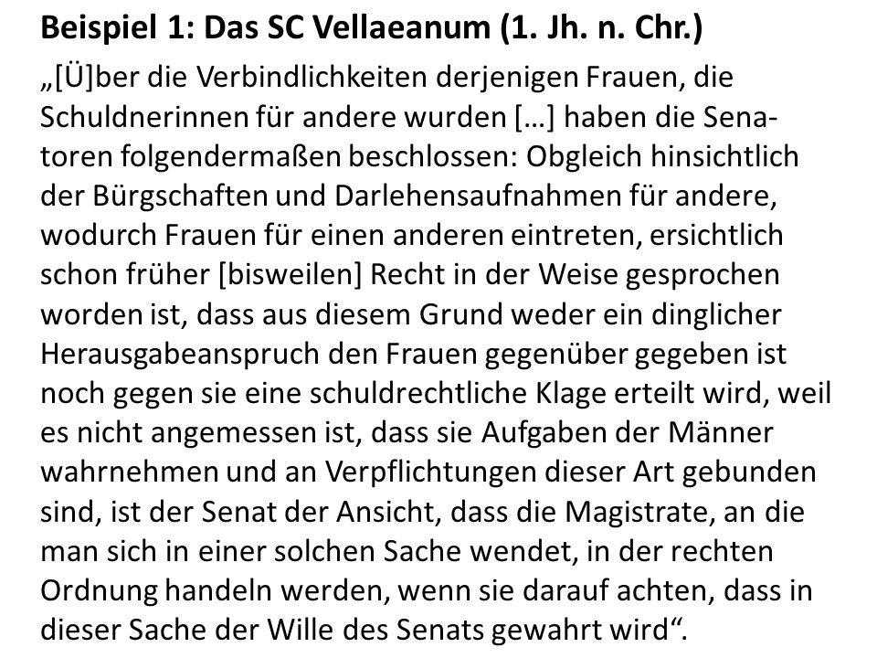 Beispiel 1: Das SC Vellaeanum (1. Jh. n. Chr.)