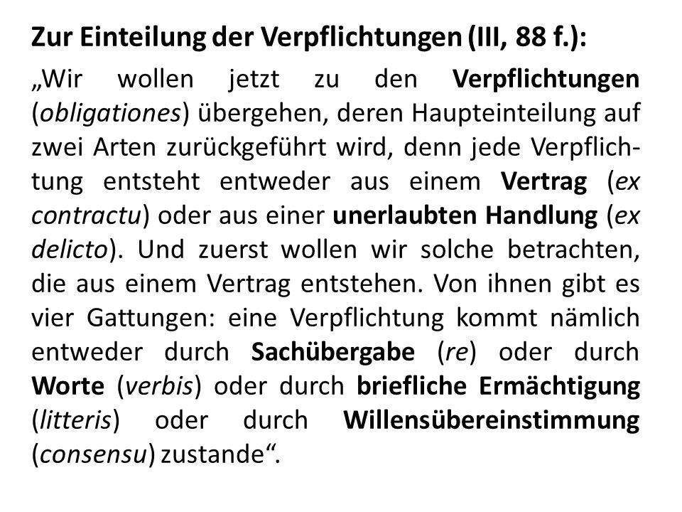 Zur Einteilung der Verpflichtungen (III, 88 f.):