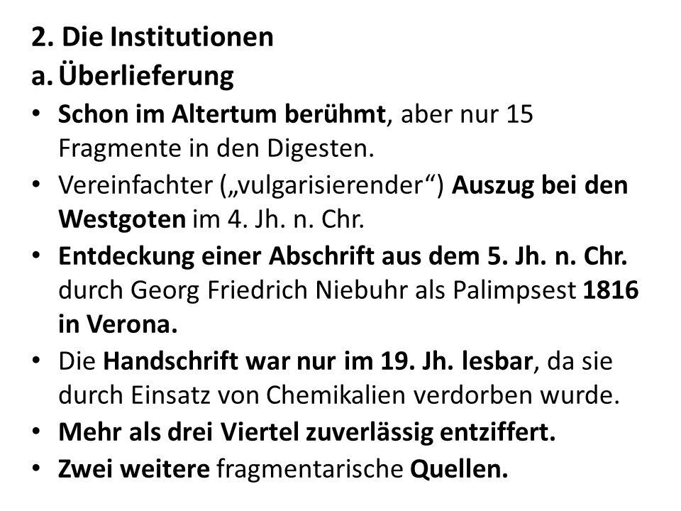 2. Die Institutionen Überlieferung