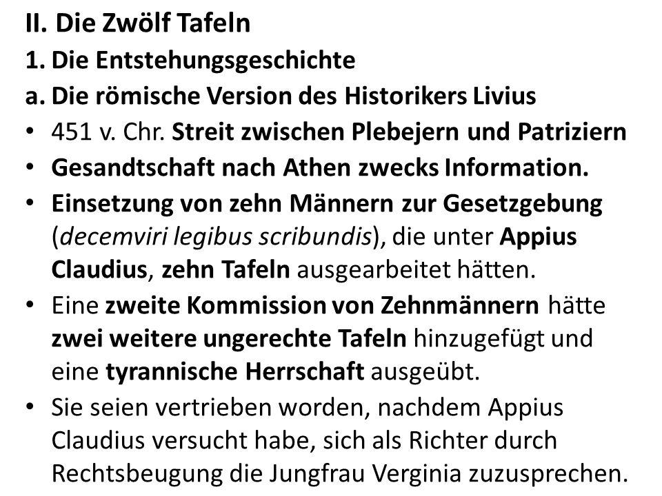 II. Die Zwölf Tafeln Die Entstehungsgeschichte