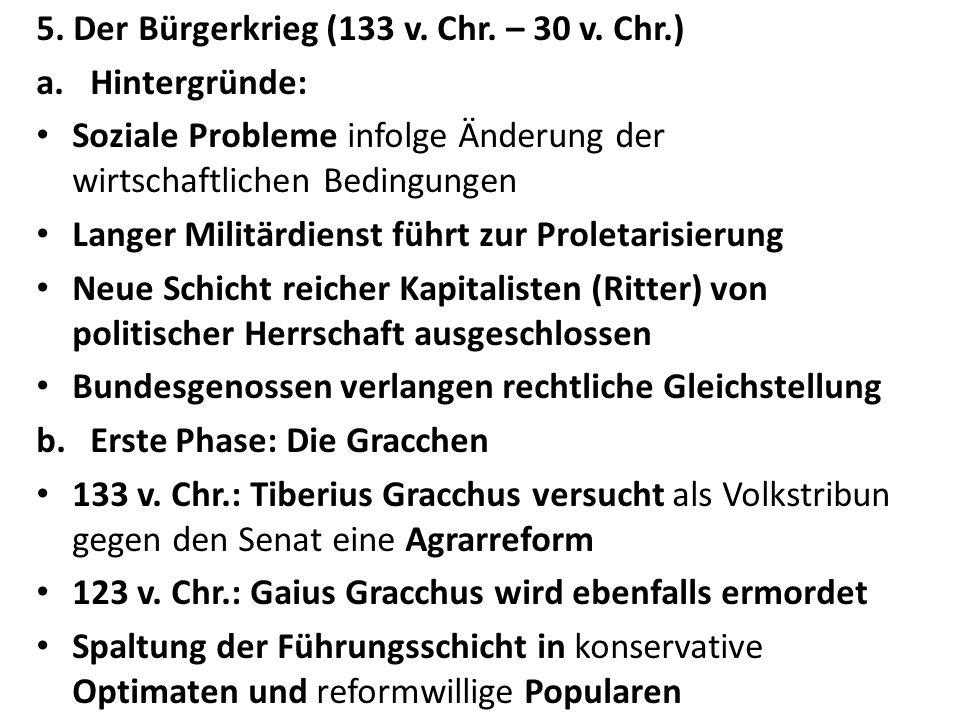 5. Der Bürgerkrieg (133 v. Chr. – 30 v. Chr.)
