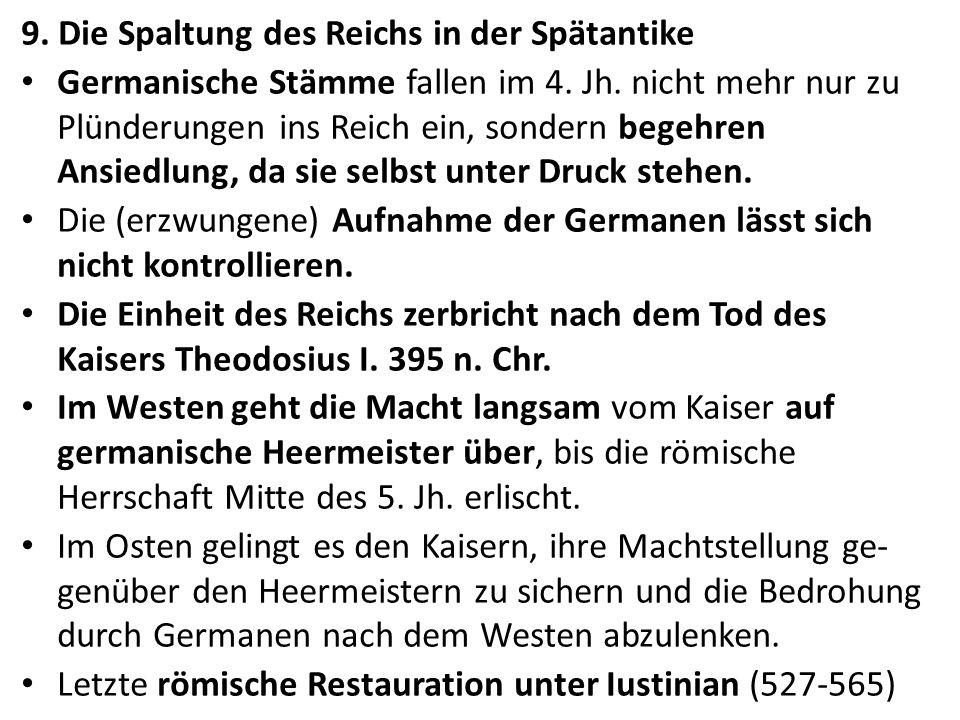 9. Die Spaltung des Reichs in der Spätantike