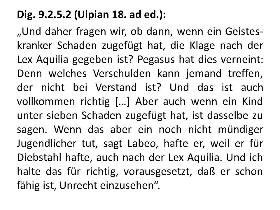 Dig. 9.2.5.2 (Ulpian 18.