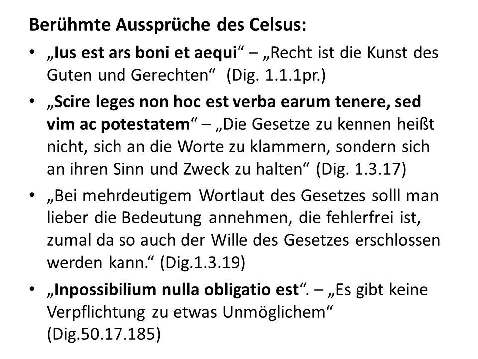 Berühmte Aussprüche des Celsus: