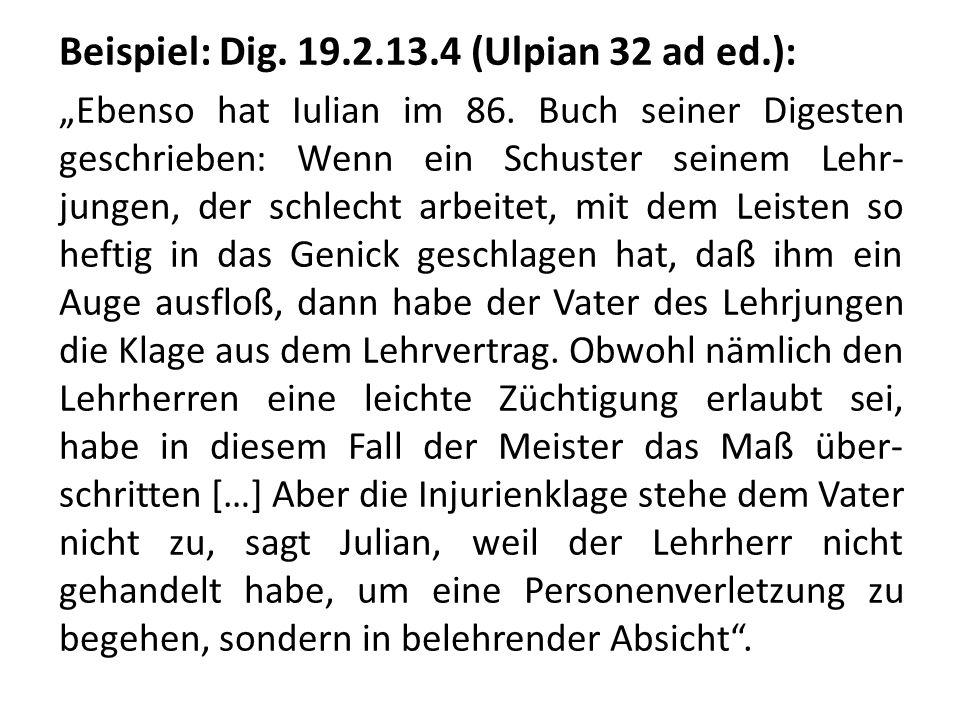 Beispiel: Dig. 19.2.13.4 (Ulpian 32 ad ed.):