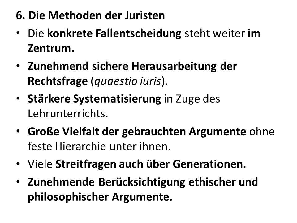 6. Die Methoden der Juristen