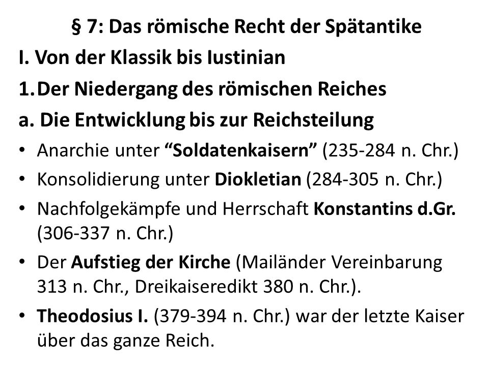 § 7: Das römische Recht der Spätantike