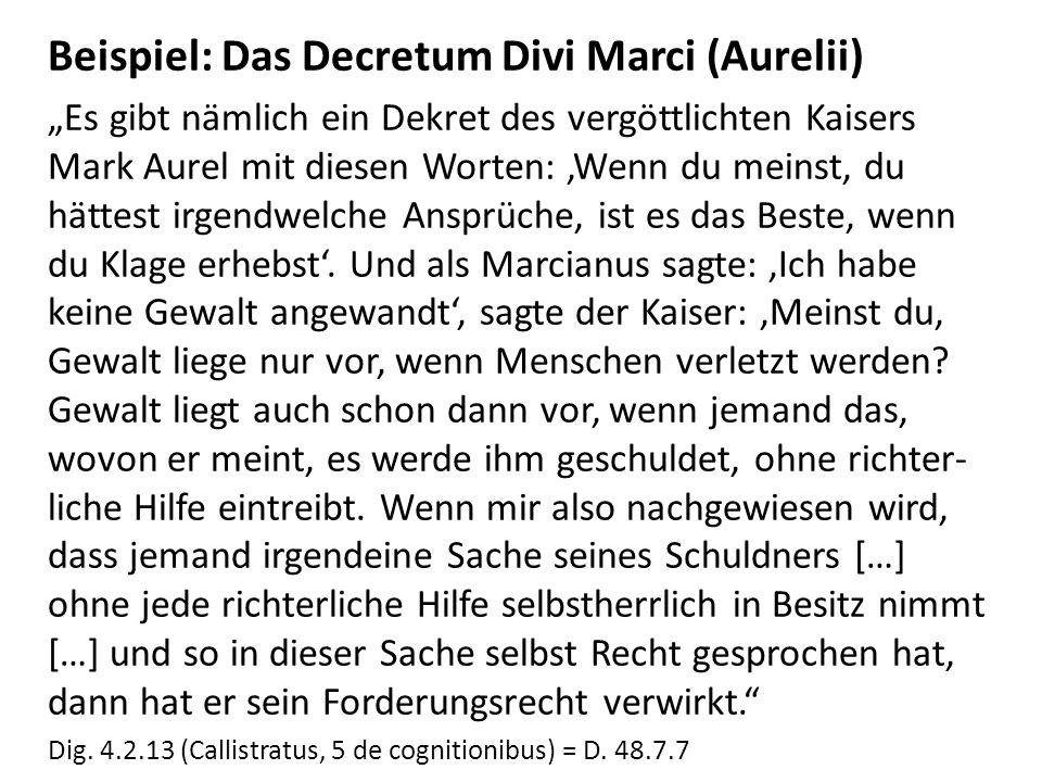 Beispiel: Das Decretum Divi Marci (Aurelii)